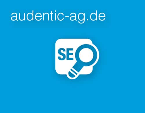 Audentic AG - Online Marketing SEO Suchmaschinenoptimierung Teaser